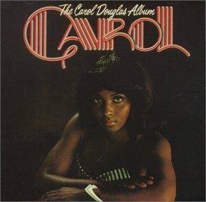 Cover - Carol Douglas: Carol Douglas Album, The