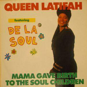 Cover - Queen Latifah: Mama Gave Birth To The Soul Children
