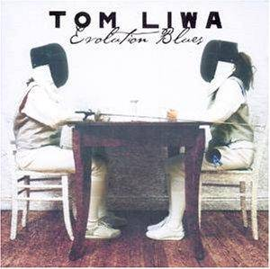 Cover - Tom Liwa: Evolution Blues