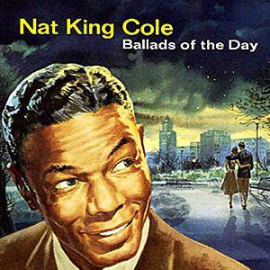 Cover - Nat King Cole: Ballads Of The Day