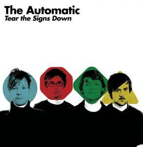 Cover - Automatic, The: Tear The Signs Down