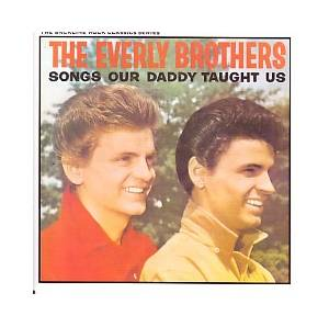 Cover - Everly Brothers, The: Songs Our Daddy Taught Us