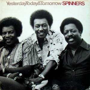 Cover - Spinners, The: Yesterday, Today & Tomorrow