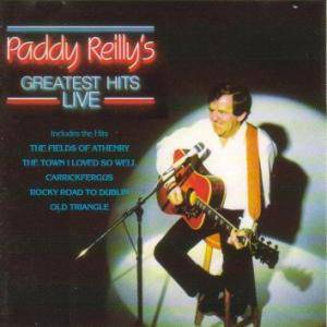 Cover - Paddy Reilly: Paddy Reilly's Greatest Hits Live