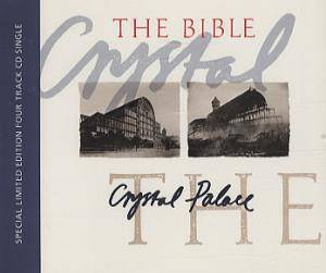 The Bible: Crystal Palace - Cover