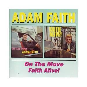 Cover - Adam Faith: On The Move / Faith Alive!