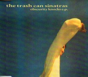 The Trash Can Sinatras: Obscurity Knocks EP - Cover