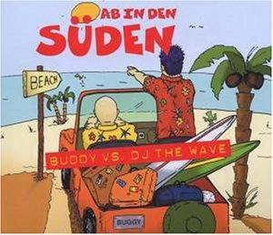 Cover - Buddy Vs. DJ The Wave: Ab In Den Süden
