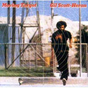 Cover - Gil Scott-Heron: Moving Target