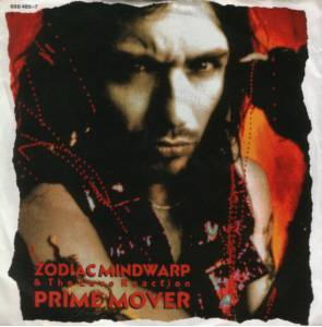 "Zodiac Mindwarp And The Love Reaction: Prime Mover (7"") - Bild 1"