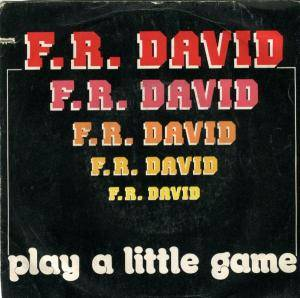 Cover - F.R. David: Play A Little Game