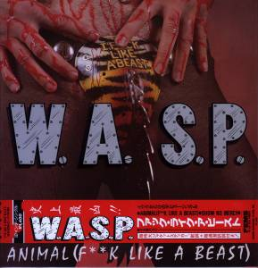 "W.A.S.P.: Animal (F**k Like A Beast) (12"") - Bild 1"