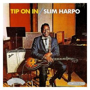Cover - Slim Harpo: Tip On In