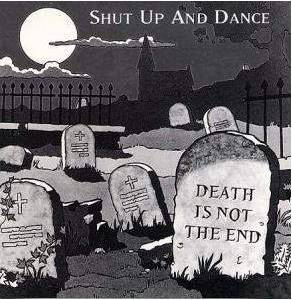 Cover - Shut Up And Dance: Death Is Not The End