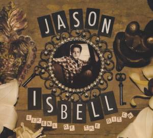 Cover - Jason Isbell: Sirens Of The Ditch