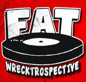 Cover - Sainte Catherines, The: Fat Wrecktrospective