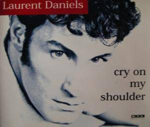 Laurent Daniels: Cry On My Shoulder - Cover