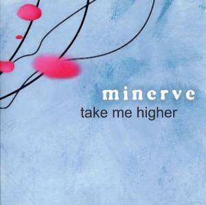 Cover - Minerve: Take Me Higher