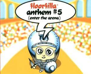 Cover - Floorfilla: Anthem #5 (Enter The Arena)