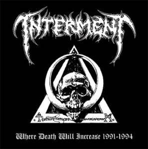 Interment: Where Death Will Increase 1991-1994 - Cover