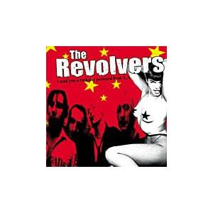 Cover - Revolvers, The: I Send You A Rockstar Postcard From L. A.