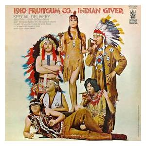 Cover - 1910 Fruitgum Company: Indian Giver