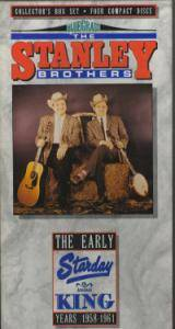 The Stanley Brothers: Early Starday/King Years 1968-1961, The - Cover