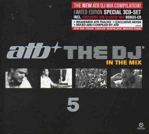 Cover - Fischerspooner: ATB - The DJ In The Mix 5