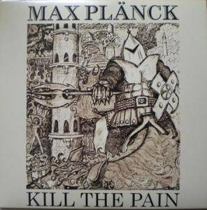 Max Plänck: Kill The Pain - Cover