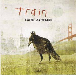 Train: Save Me, San Francisco - Cover
