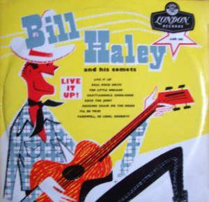 Cover - Bill Haley And His Comets: Live It Up!
