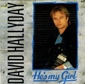 Cover - David Hallyday: He's My Girl