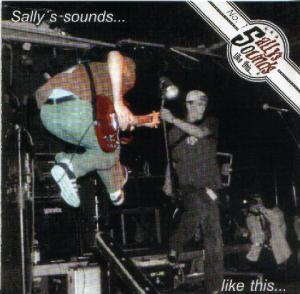 Uncle Sally's - No. 1: Sally's Sounds Like This... / Sally's Looks...Like This... / Sally's Kicks Ass...Like This... - Cover