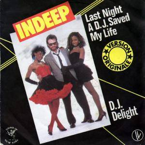 Indeep: Last Night A D.J. Saved My Life - Cover