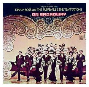 Cover - Diana Ross, The Supremes, The Temptations: On Broadway