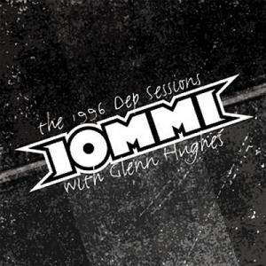 Tony Iommi & Glenn Hughes: 1996 DEP Sessions, The - Cover