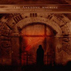 The Awesome Machine: Soul Of A Thousand Years, The - Cover
