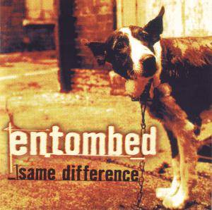 Entombed: Same Difference (CD) - Bild 1