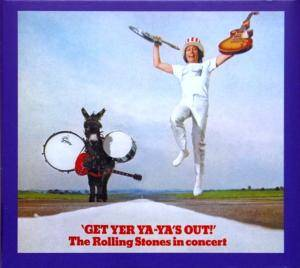 The Rolling Stones: Get Yer Ya-Ya's Out! - The Rolling Stones In Concert - Cover