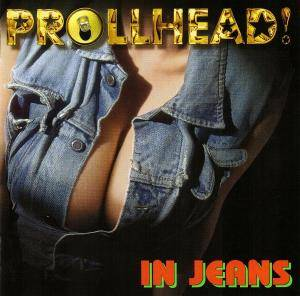 Cover - Prollhead!: In Jeans