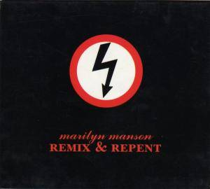 Marilyn Manson: Remix & Repent - Cover