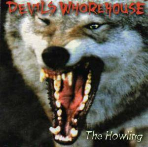 Cover - Devils Whorehouse: Howling, The