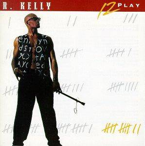 R. Kelly: 12 Play - Cover