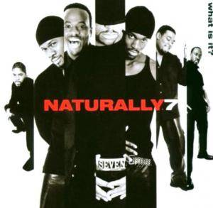 Naturally 7: What Is It? - Cover