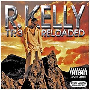 Cover - R. Kelly: Tp.3 Reloaded