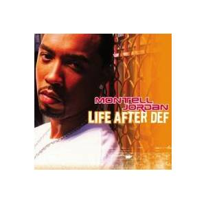 Cover - Montell Jordan: Life After Def