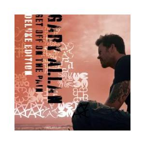 Cover - Gary Allan: Get Off On The Pain [Deluxe Edition]