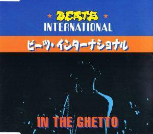 Beats International: In The Ghetto (Single-CD) - Bild 1