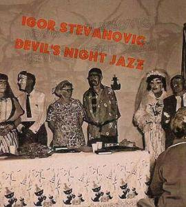 Igor Stevanovic: Devil's Night Jazz - Cover