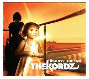 The Kordz: Beauty & The East - Cover